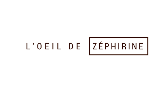 L'oeil de Zéphirine